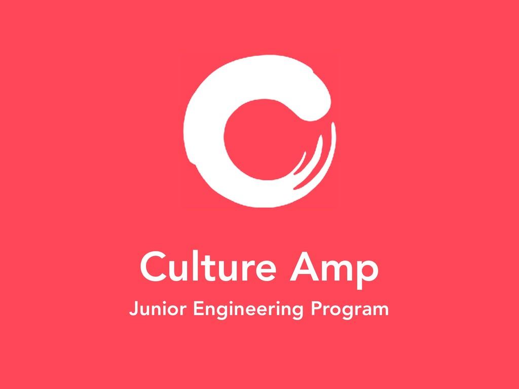 Culture Amp Junior Engineering Program