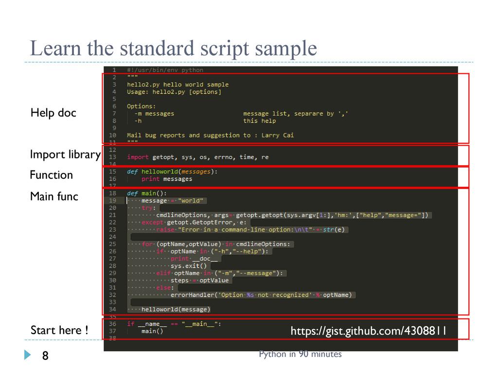 Learn the standard script sample https://gist.g...