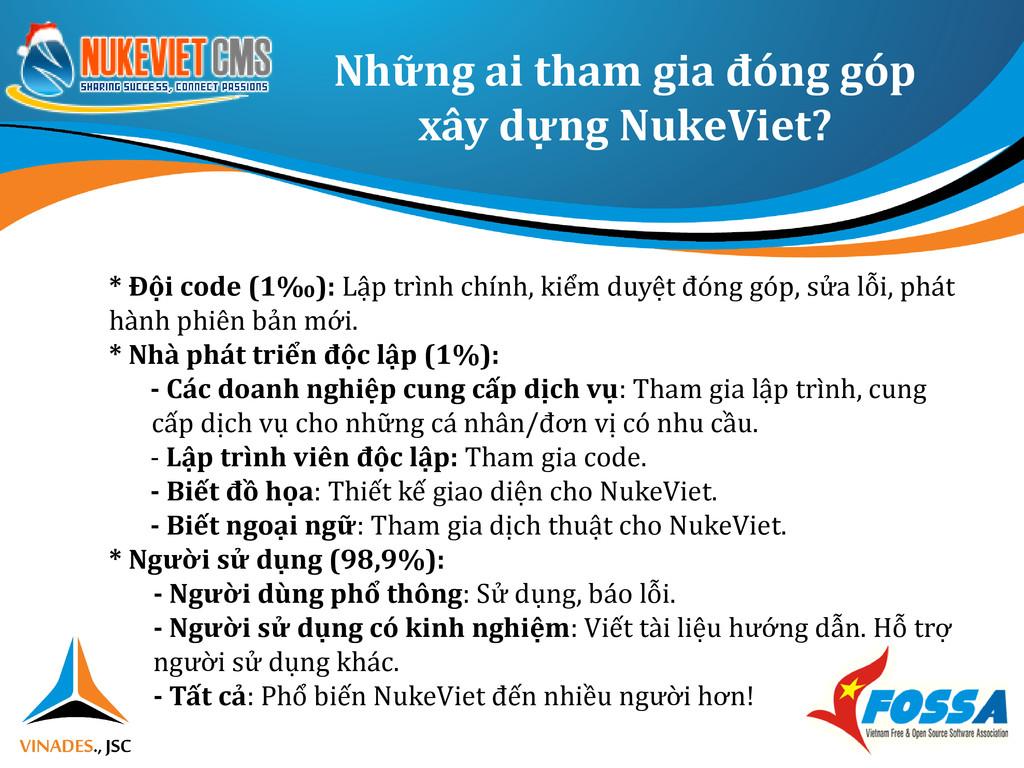 Những ai tham gia đóng góp xây dựng NukeViet? *...