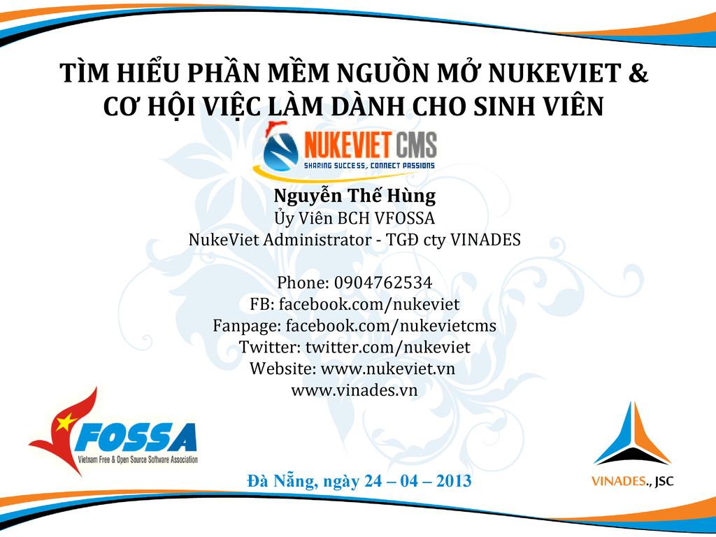 Đà Nẵng, ngày 24 – 04 – 2013 TÌM HIỂU PHẦN MỀM ...