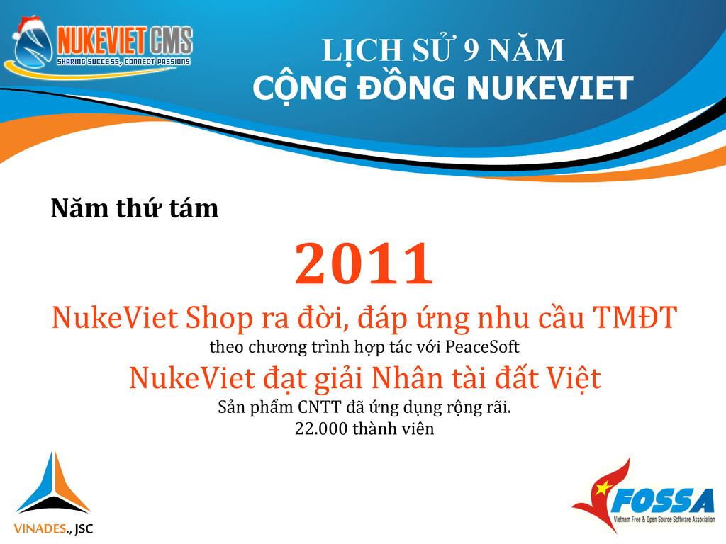 Năm thứ tám 2011 NukeViet Shop ra đời, đáp ứng ...
