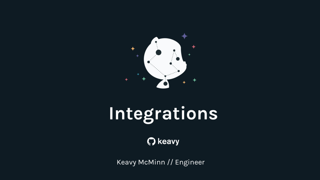 Integrations Keavy McMinn // Engineer b keavy