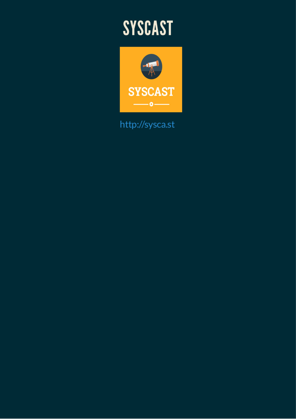 SYSCAST SYSCAST http://sysca.st