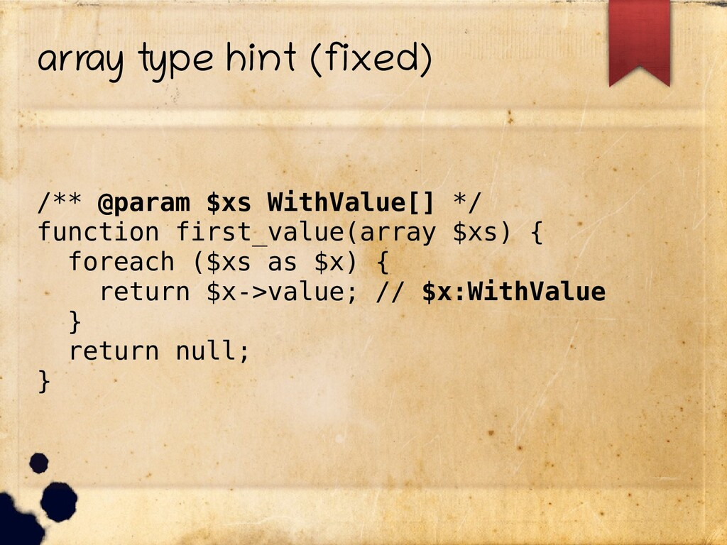 array type hint (fixed) /** @param $xs WithValu...