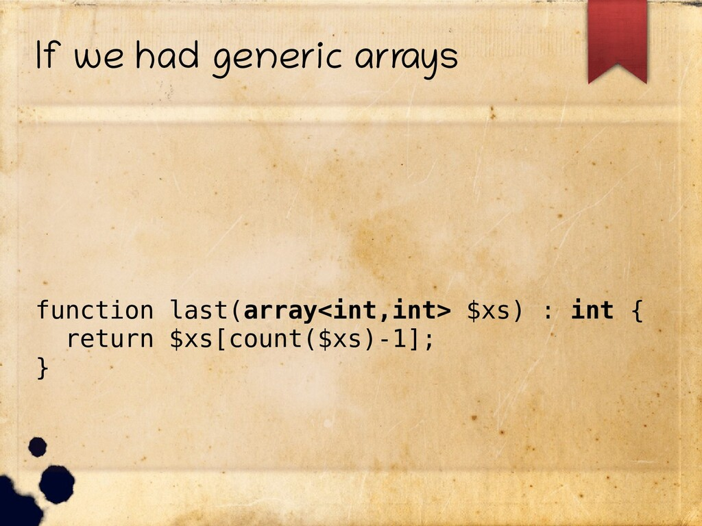 If we had generic arrays function last(array<in...