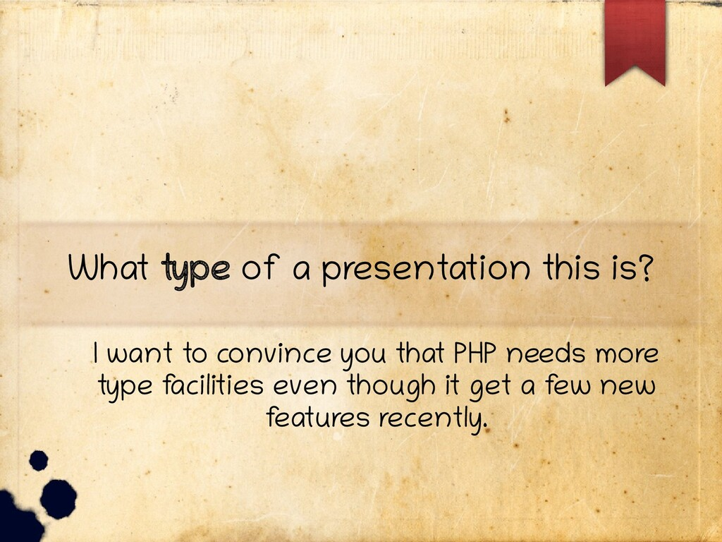 What type of a presentation this is? I want to ...