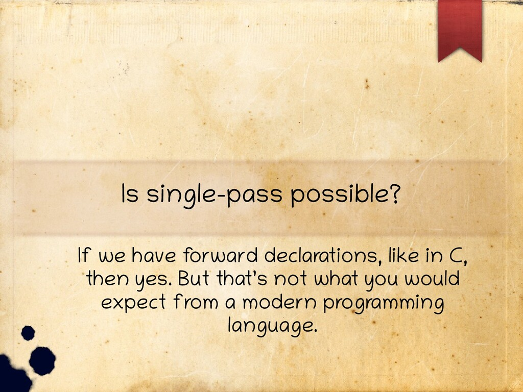 Is single-pass possible? If we have f orward de...