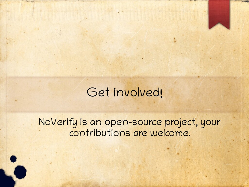 Get involved! NoVerify is an open-source pro je...