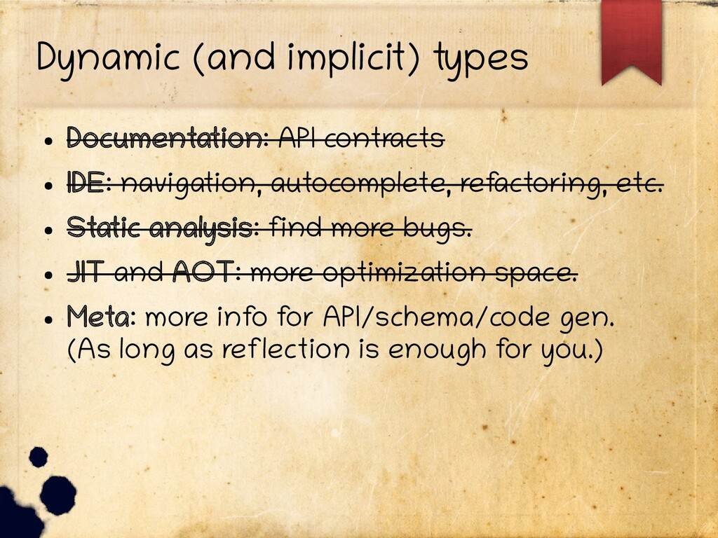 Dynamic (and implicit) types ● Documentation: A...
