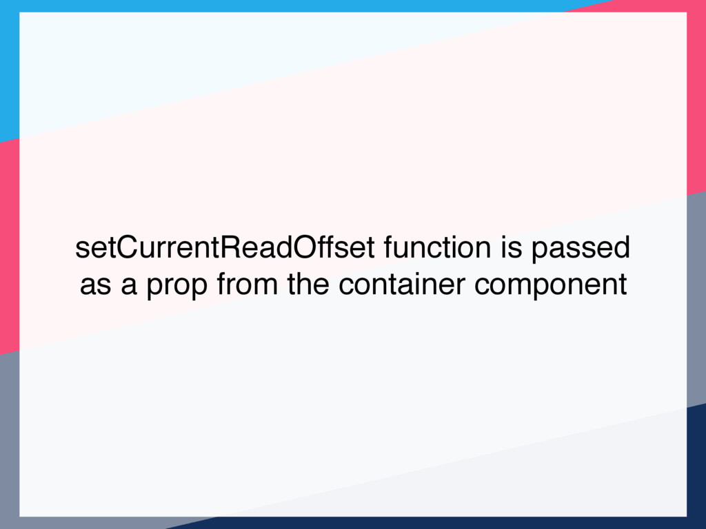 setCurrentReadOffset function is passed as a pr...