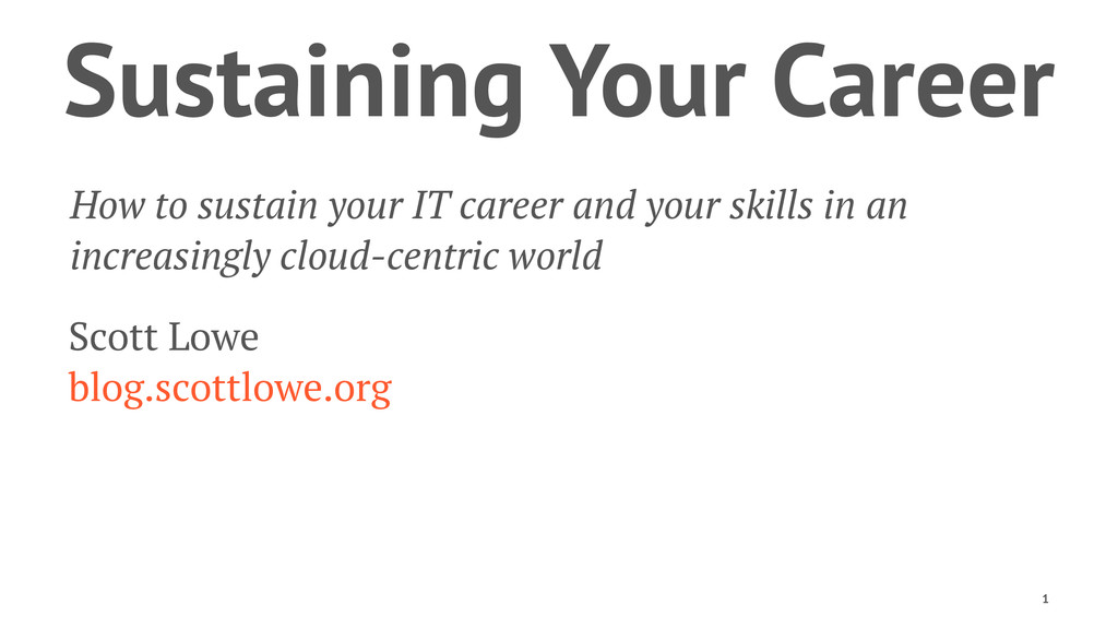 Sustaining Your Career How to sustain your IT c...