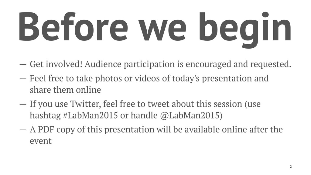 Before we begin — Get involved! Audience partic...