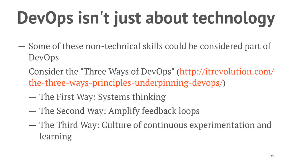 DevOps isn't just about technology — Some of th...