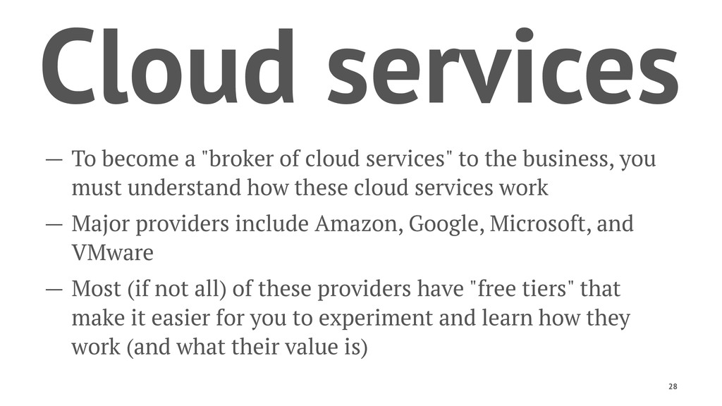 """Cloud services — To become a """"broker of cloud s..."""