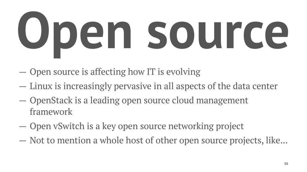 Open source — Open source is affecting how IT i...
