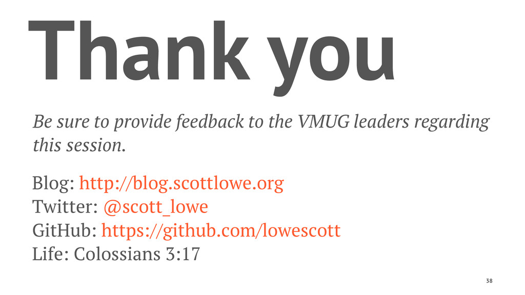Thank you Be sure to provide feedback to the VM...