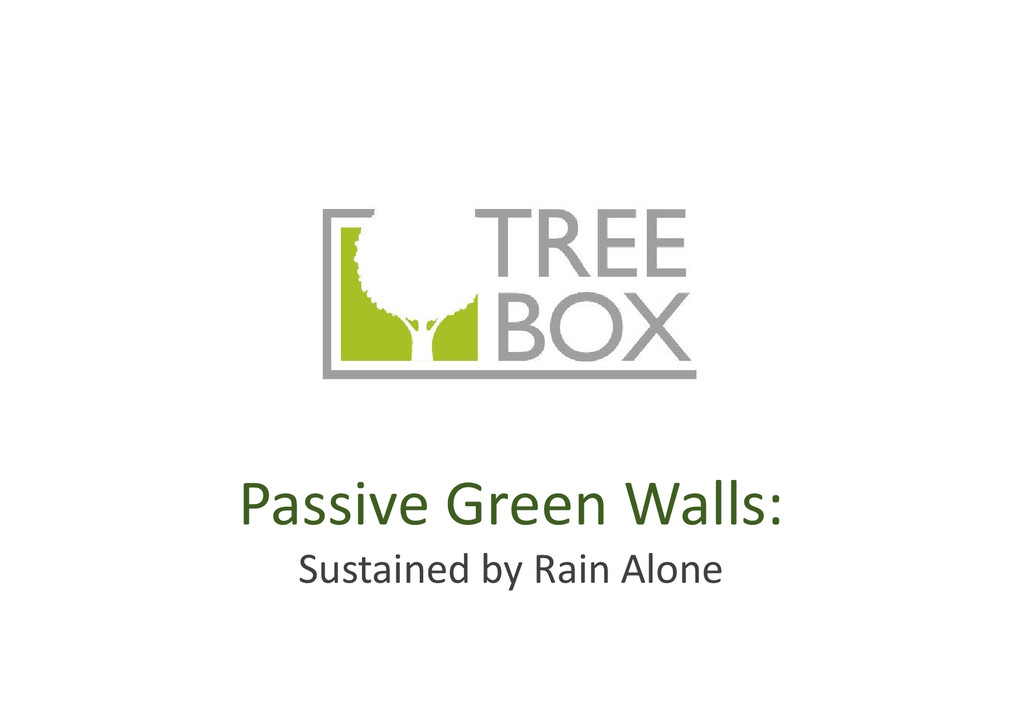 Passive Green Walls: Sustained by Rain Alone