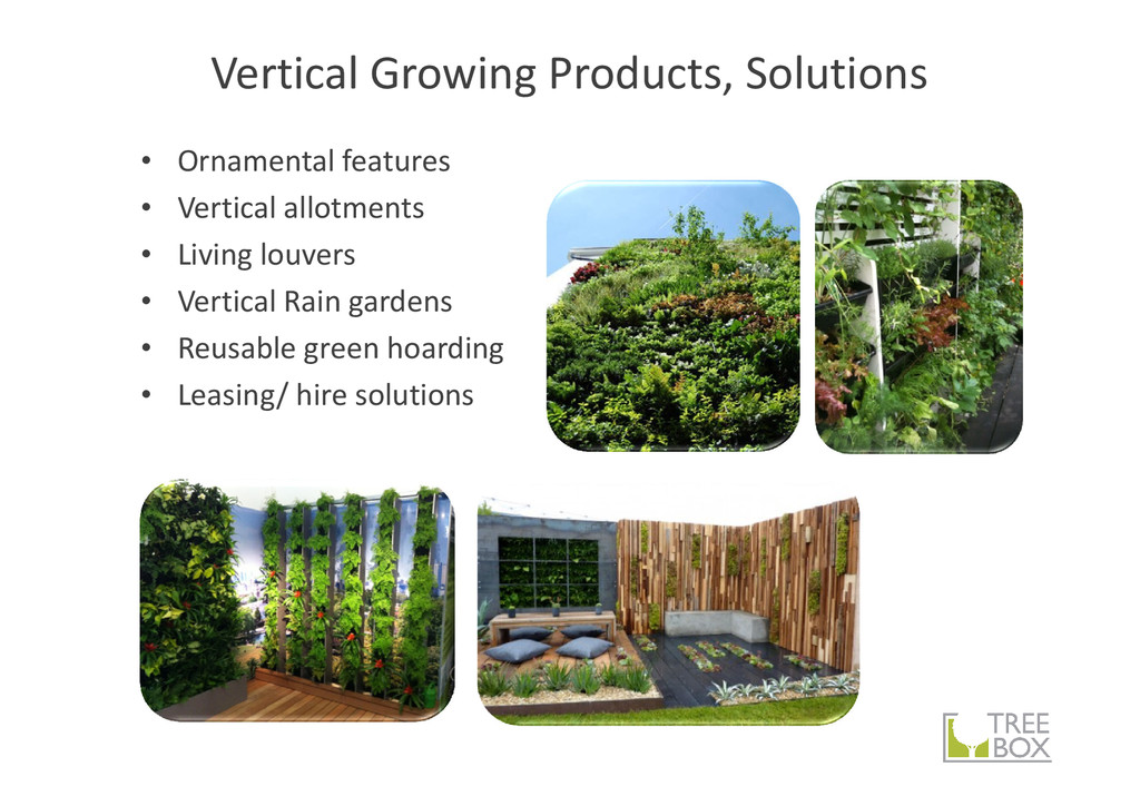Vertical Growing Products, Solutions • Ornament...