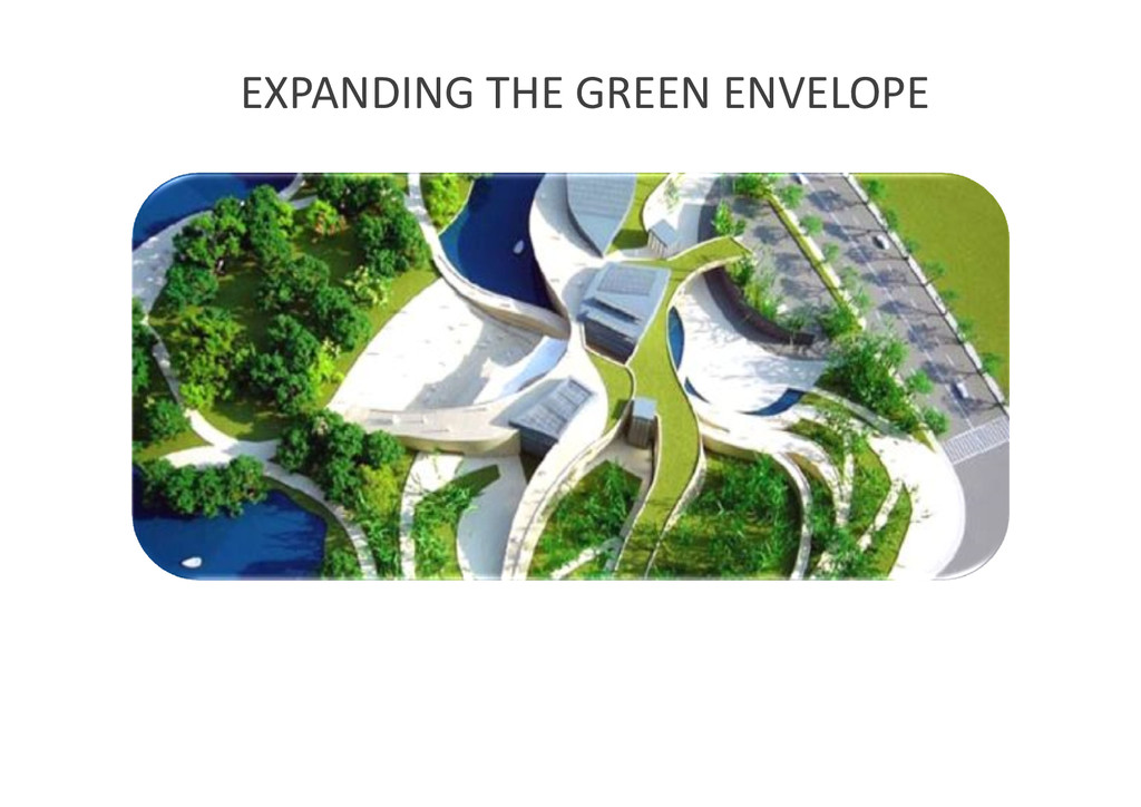 EXPANDING THE GREEN ENVELOPE