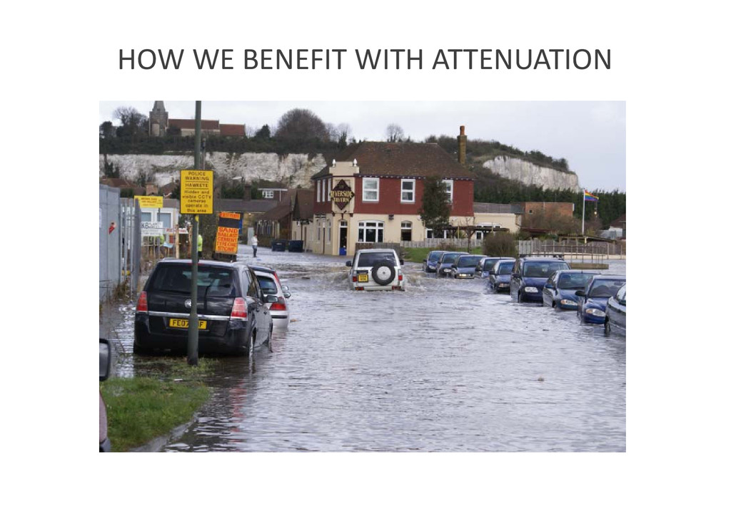 HOW WE BENEFIT WITH ATTENUATION