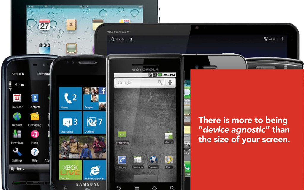 """There is more to being """"device agnostic"""" than t..."""