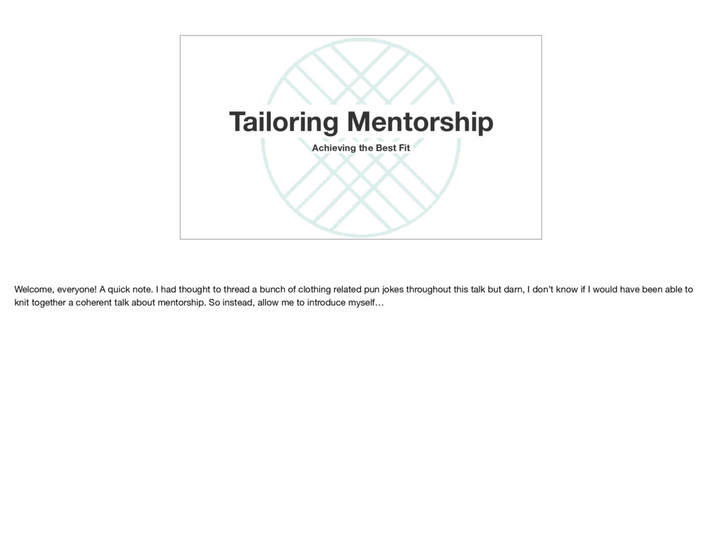 Tailoring Mentorship Achieving the Best Fit Wel...