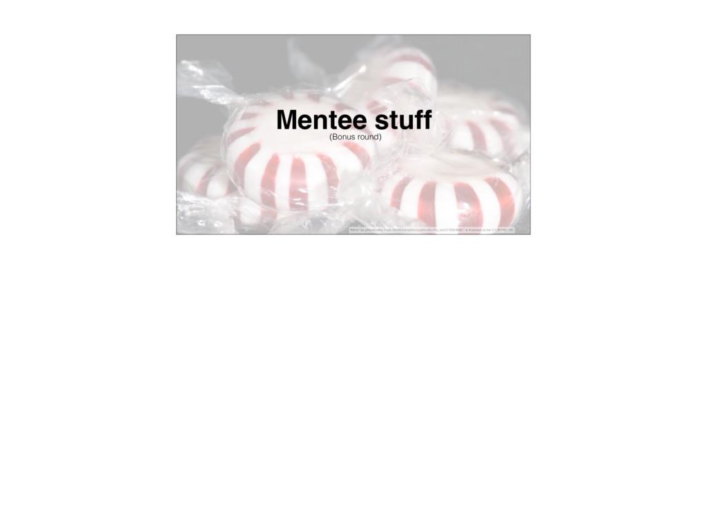 "Mentee stuff (Bonus round) ""Mints"" by photobunn..."