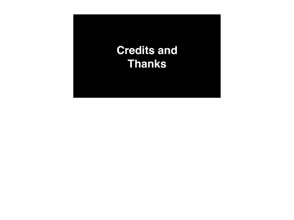 Credits and Thanks