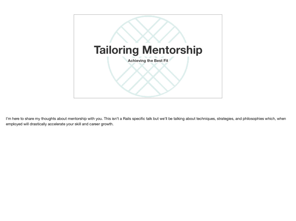 Tailoring Mentorship Achieving the Best Fit I'm...
