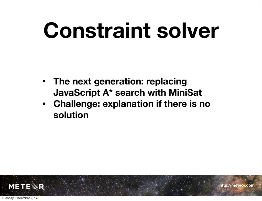 Constraint solver • The next generation: replac...