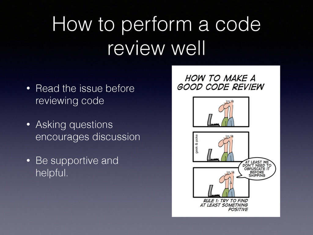 How to perform a code review well • Read the is...