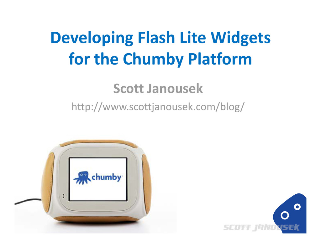 Developing Flash Lite Widgets for the Chumby Pl...
