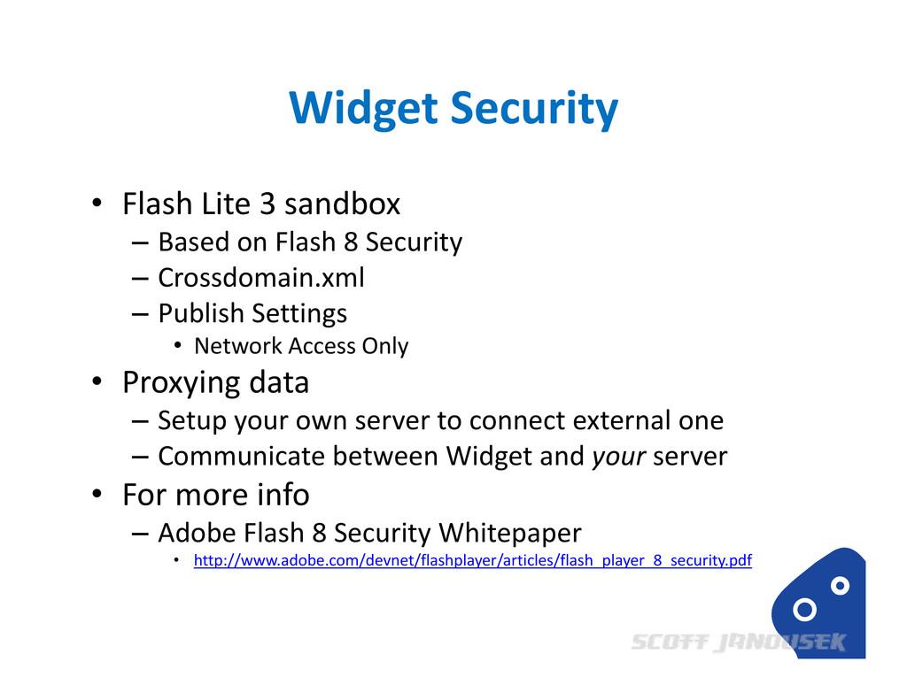 Widget Security • Flash Lite 3 sandbox – Based ...