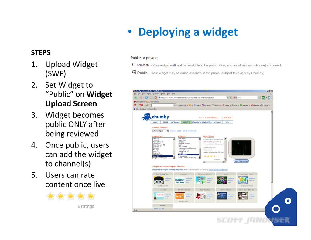 STEPS • Deploying a widget 1. Upload Widget (SW...