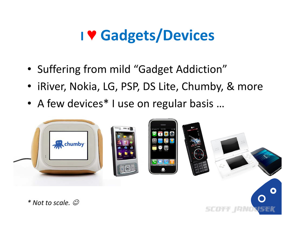 """I ♥ Gadgets/Devices • Suffering from mild """"Gadg..."""