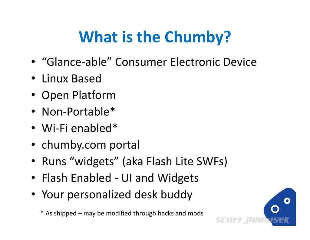 """What is the Chumby? • """"Glance‐able"""" Consumer El..."""