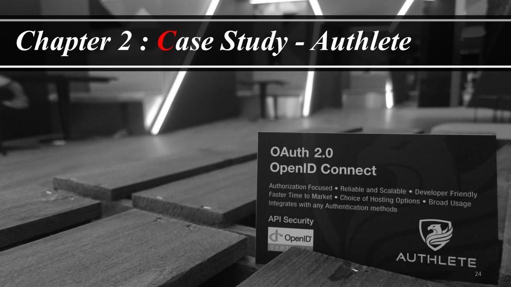 24 Chapter 2 : Case Study - Authlete