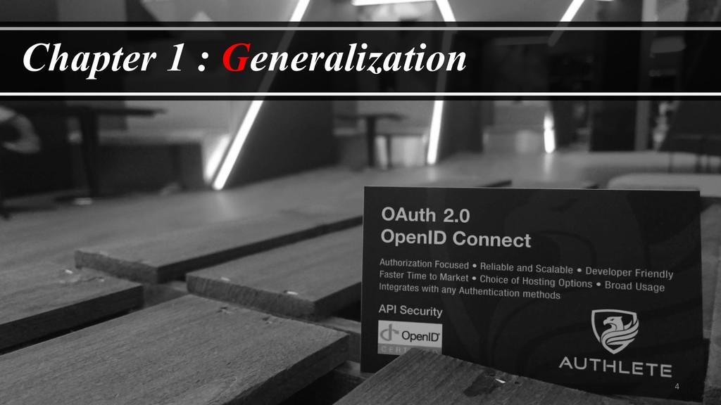 4 Chapter 1 : Generalization