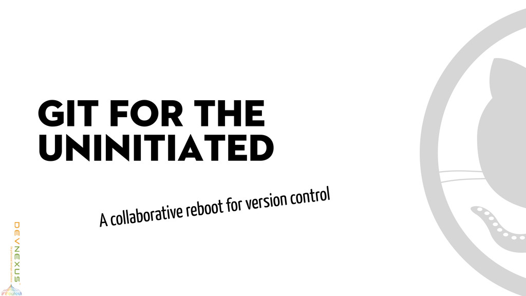 A collaborative reboot for version control GIT ...