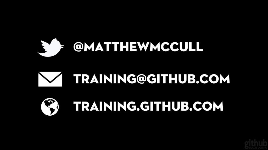 @matthewmccull training@github.com training.git...
