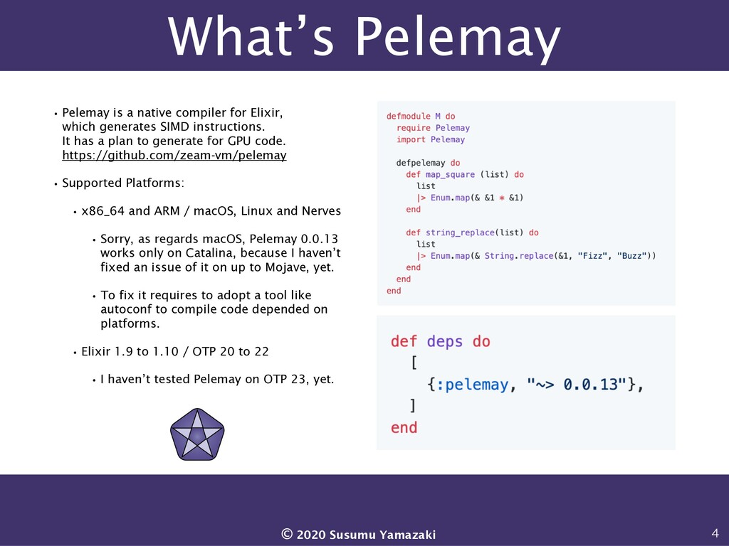 What's Pelemay •Pelemay is a native compiler fo...