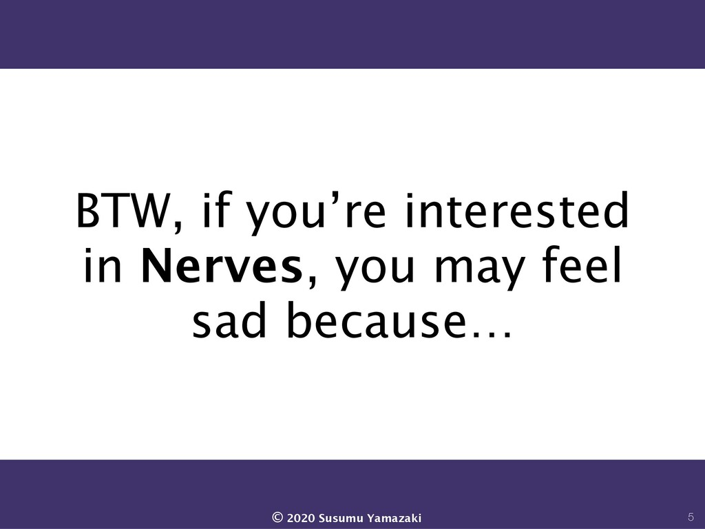 BTW, if you're interested in Nerves, you may fe...