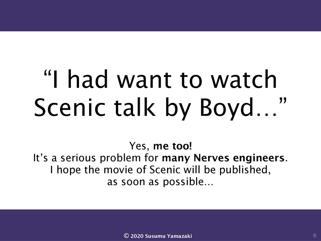 """""""I had want to watch Scenic talk by Boyd…"""" Yes,..."""