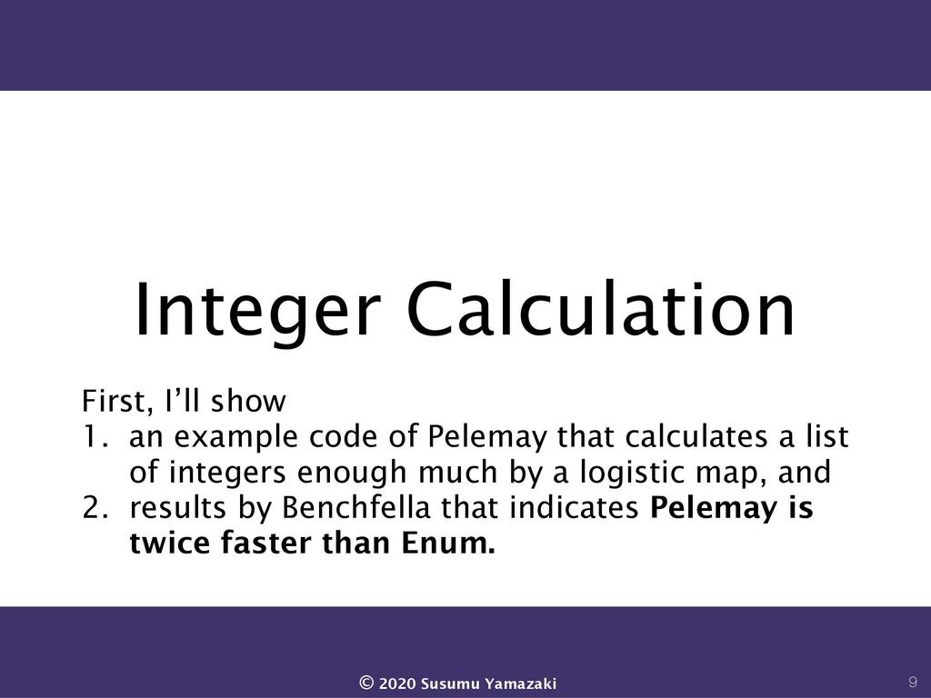 Integer Calculation First, I'll show 1. an exam...