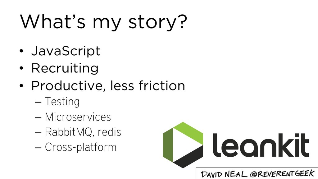 What's my story? • JavaScript • Recruiting • Pr...