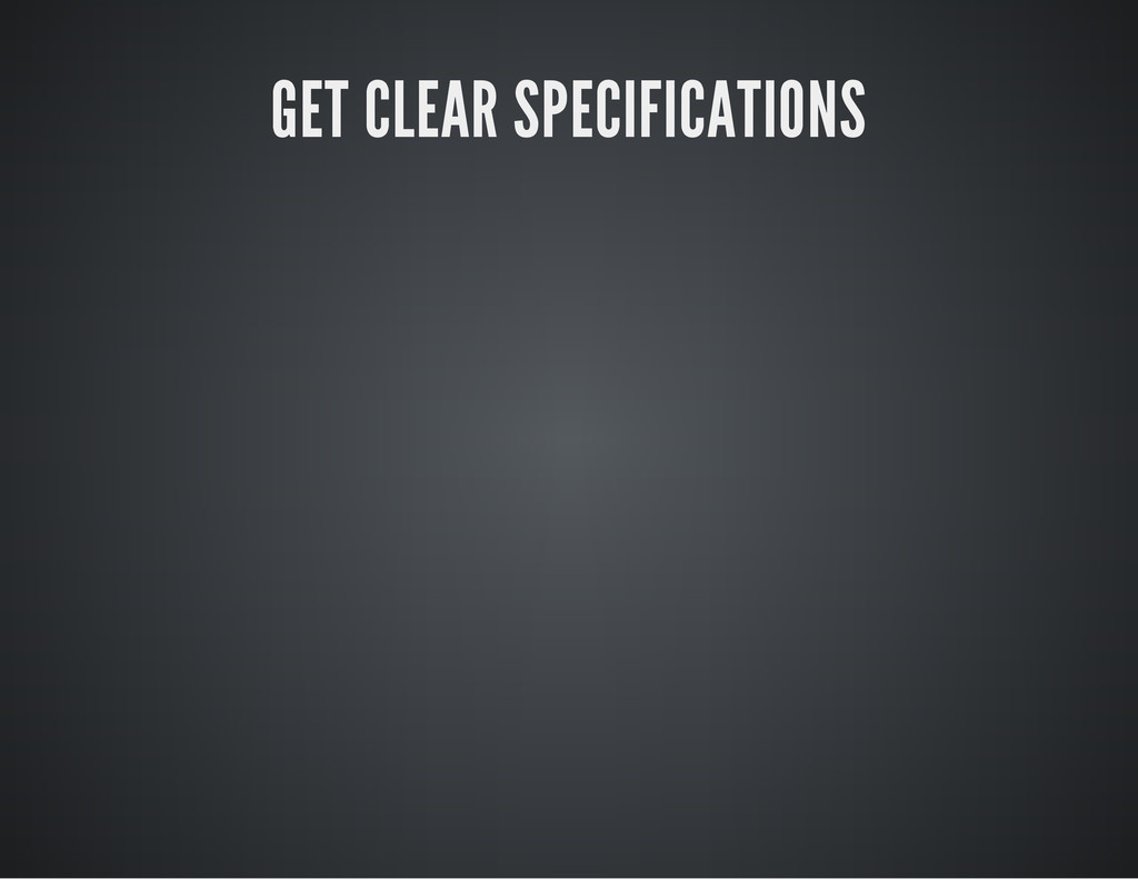 GET CLEAR SPECIFICATIONS