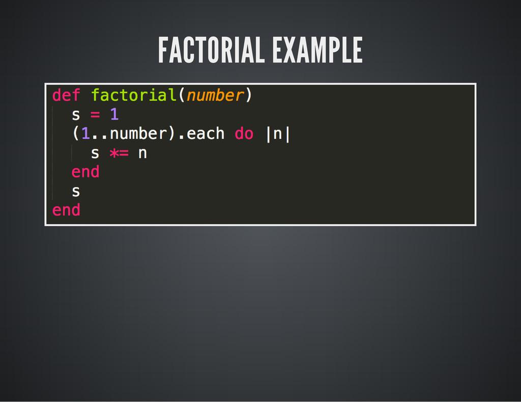 FACTORIAL EXAMPLE