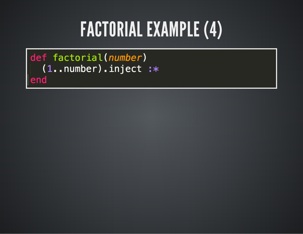 FACTORIAL EXAMPLE (4)