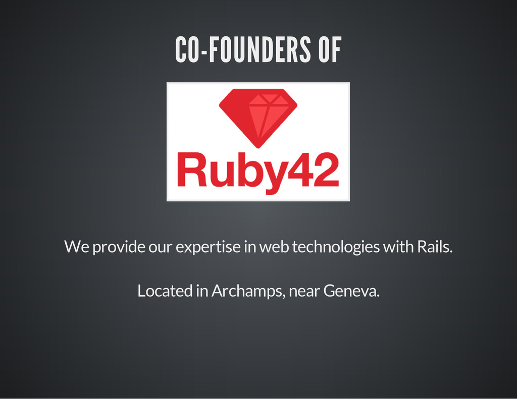 CO-FOUNDERS OF We provide our expertise in web ...