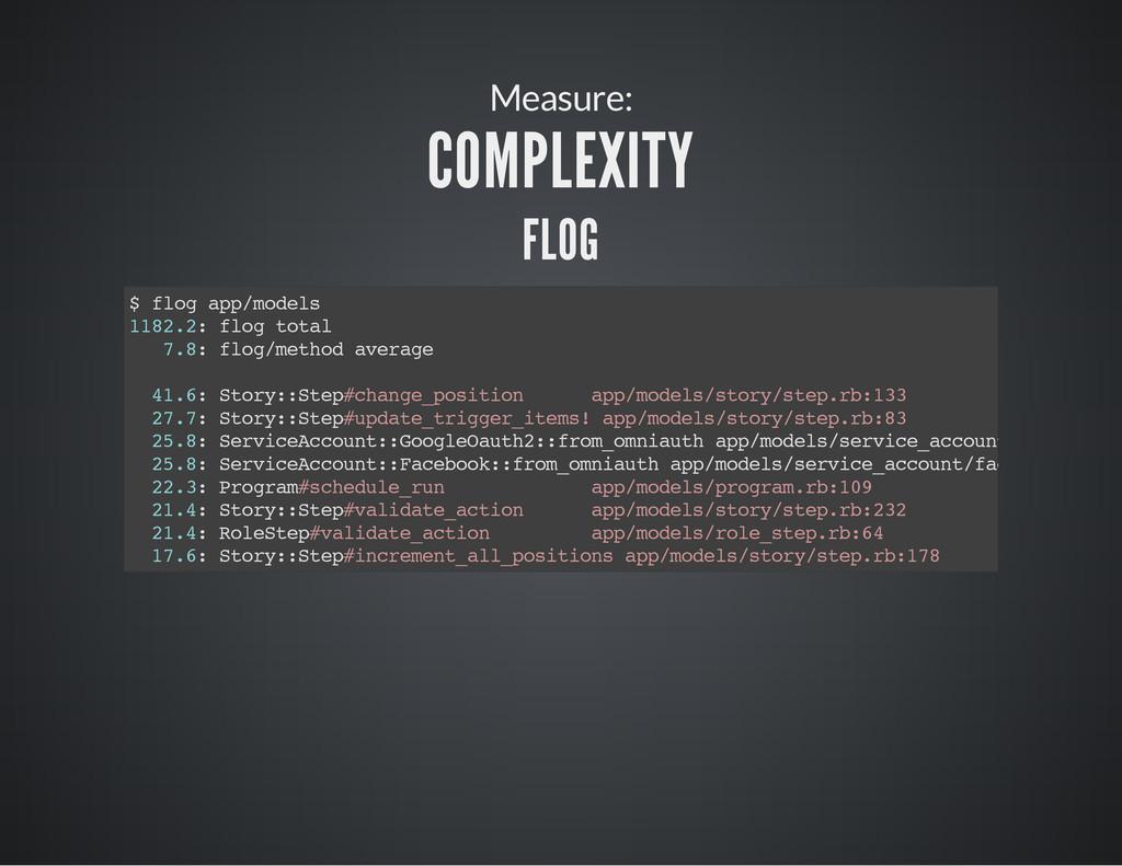 Measure: COMPLEXITY FLOG $ f l o g a p p / m o ...
